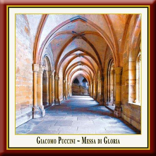 Giacomo Puccini - Messa DI Gloria/Felix Mendelssohn - Christus (Oratoriofragment)
