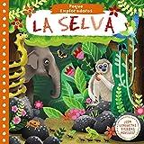 Peque Exploradores. La selva (Castellano - A Partir De 0 Años - Proyecto De 0 A 3 Años - Libros Manipulativos)