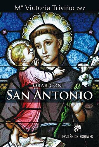 Orar con San Antonio (Hablar con Jesús)