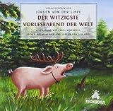 Der witzigste Vorleseabend der Welt: Live-Lesung. von Jürgen von der Lippe (2011) Audio CD