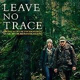 Leave No Trace (Original Motion Picture Soundtrack) (Deluxe)