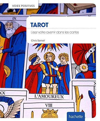 Tarot: Interprétez les cartes pour connaître votre avenir