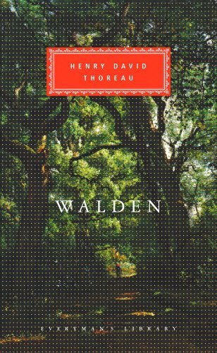 Walden or, Life in the Woods (Everyman's Library Classics) by Henry Thoreau (1992-12-17)