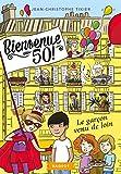 """Afficher """"Bienvenue au 50 ! n° 4 Le garçon venu de loin"""""""
