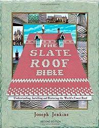 The Slate Roof Bible