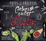 Taste of Love - Geheimzutat Liebe (Die Köche von Boston, Band 1)