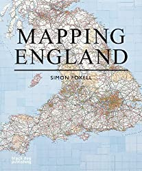 Mapping England illustrated Edition by Simon Foxell published by Black Dog Publishing (2008)