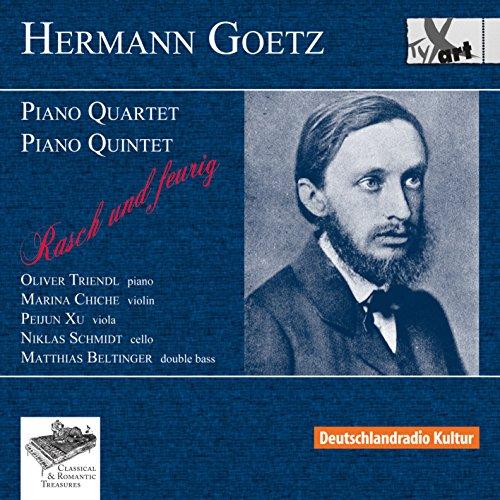 Goetz: Klavierquartett / Klavierquintett