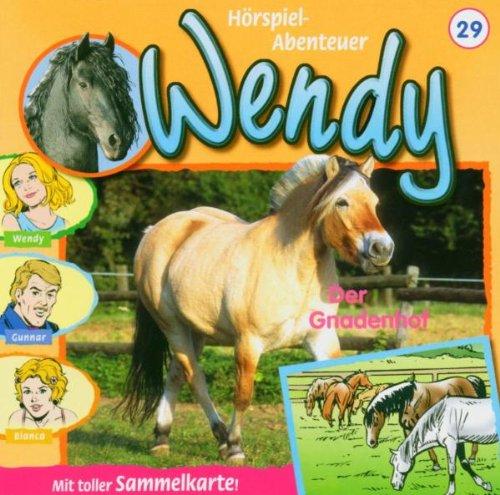 Wendy 29. Der Gnadenhof. CD.
