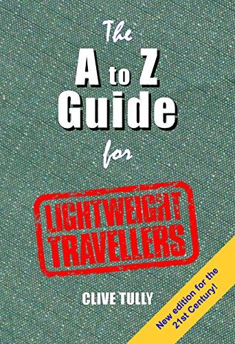 The A to Z Guide for Lightweight Travellers (English Edition)