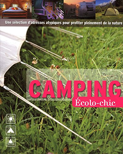 CAMPING ECOLO-CHIC par COLLECTIF
