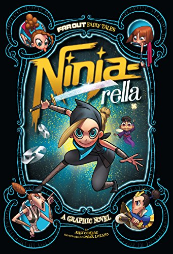 Ninja-rella: A Graphic Novel (Far Out Fairy Tales) (English ...