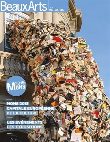 Mons 2015 capitale européenne de la culture par Beaux Arts Editions