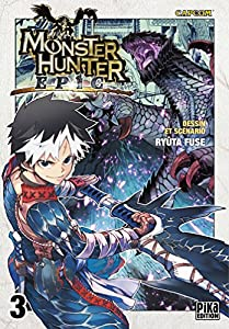 Monster Hunter Epic Edition simple Tome 3