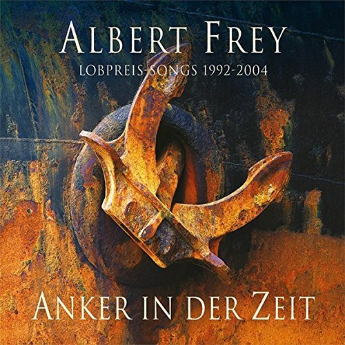 Price comparison product image Anker in Der Zeit-Lobpreissongs 1992-2004 by Various Artists