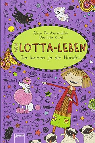 Mein Lotta-Leben (14). Da lachen ja die Hunde (Das Spiel Meines Lebens)