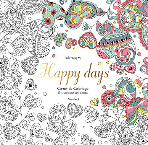 Happy days: Carnet de Coloriage