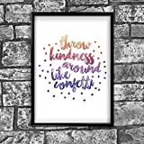 Kindness Motivational Inspirational Positive Thoughts Quote Poster Print Wall 85