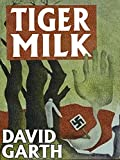 Tiger Milk (English Edition)