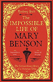 As Good as God, as Clever as the Devil: The Impossible Life of Mary Benson : The Extraordinary Story of a Victorian Wife by [Bolt, Rodney]