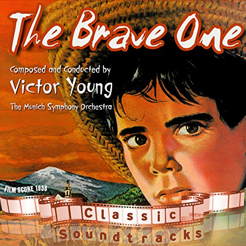 The Brave One (Film Score 1956) (Brave Film-soundtrack)