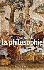 Le goût de la philosophie de Collectifs