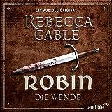 Robin - Die Wende (Waringham Saga: Das Lächeln der Fortuna 2) - Rebecca Gablé