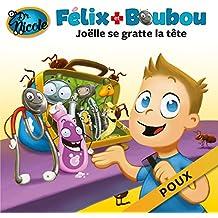 Joëlle se gratte la tête: Poux (Félix et Boubou) (French Edition)