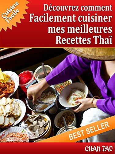 Couverture du livre Recettes Thaï : découvrez les meilleures recettes: Cuisine facile