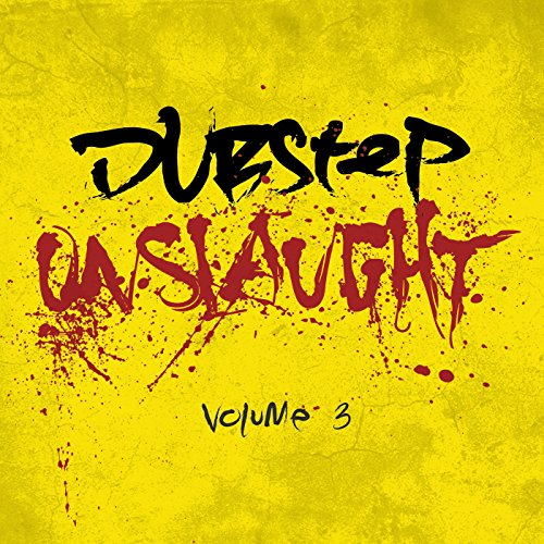 Dubstep Onslaught Vol.3