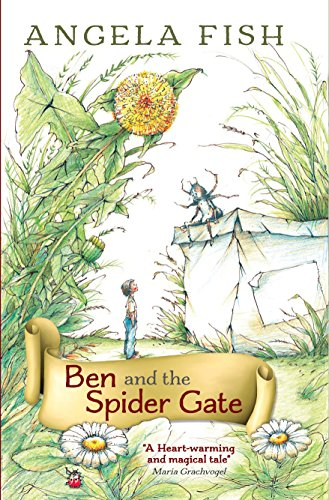 Ben and the Spider Gate by [Fish, Angela]