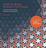 #3: How to Make Repeat Patterns: A Guide for Designers, Architects and Artists