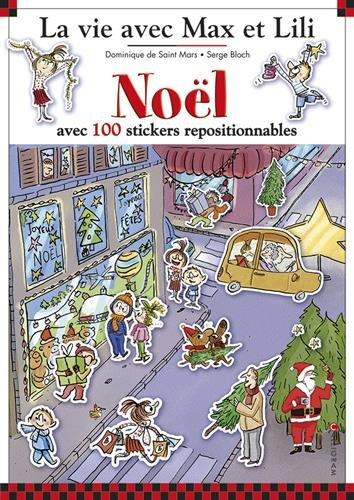 Noël avec 100 stickers repositionnables par Serge Bloch, Dominique de Saint Mars
