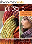 Knitting Brioche: The Essential Guide...