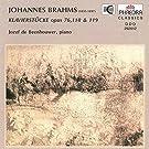 Brahms: Klavierstücke, Op. 76, Op. 118 & Op. 119