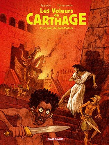 Voleurs de Carthage (Les) - tome 2 - La Nuit de Baal-moloch