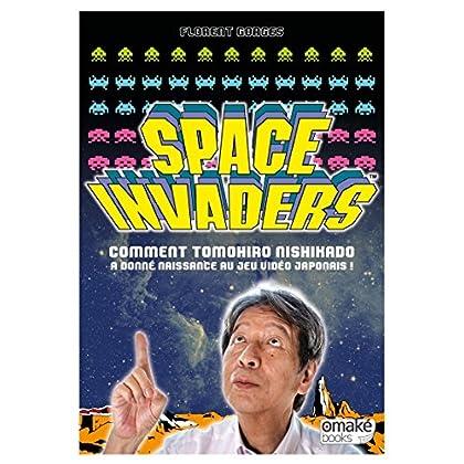 Space Invaders - Comment Tomohiro Nishikado a donné naissance au jeu vidéo Japonais !