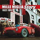 Mille Miglia Story - 1927-1957
