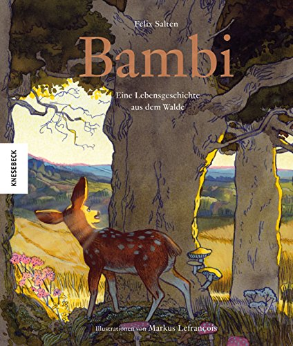 Bambi: Eine Lebensgeschichte aus dem Walde (Knesebeck Kinderbuch Klassiker)