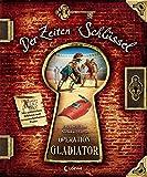 Operation Gladiator (Der Zeiten-Schlüssel)