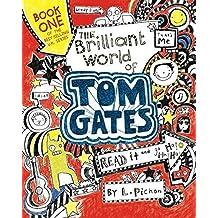 The Brilliant World of Tom Gates by Liz Pichon (2015-08-04)
