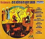 Karl Goldmark: Die Königin von Saba (Opern-Gesamtaufnahme) (3 CD)