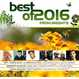 Best Of 2016 - Frühlingshits [Explicit]