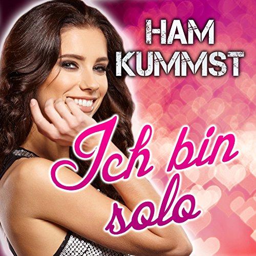 Ich Bin Ham (Ich bin solo)