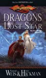 Dragons of a Lost Star (Dragonlance S.: The War of Souls)