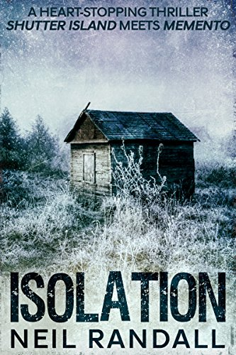 isolation-a-heart-stopping-thriller-shutter-island-meets-memento-english-edition