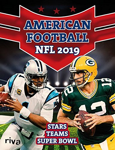 American Football: NFL 2019: Stars. Teams. Superbowl