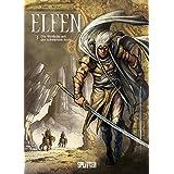 Elfen: Band 3. Die Weißelfe mit der schwarzen Seele
