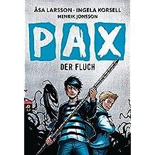 PAX - Der Fluch (Die Dämonenjäger-Reihe, Band 1)