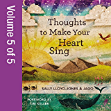 Thoughts to Make Your Heart Sing, Vol. 5